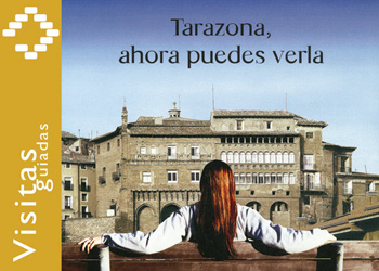 Visitas temáticas Tarazona 2011