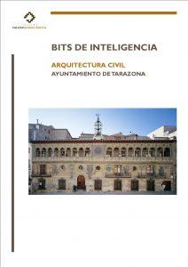 Bits de Inteligencia centrados en el Ayuntamiento de Tarazona.