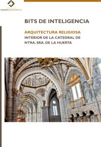 Portada de la carpeta de Bits de Inteligencia, dedicada a la Catedral Sta. Mª de la Huerta.