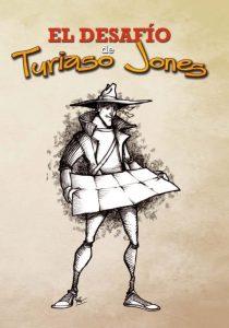 """Unidad didáctica """"El Desafío de Turiaso Jones""""."""