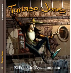"""Portada del primer libro de Turiaso Jones """"El Friso del Ayuntamiento""""."""